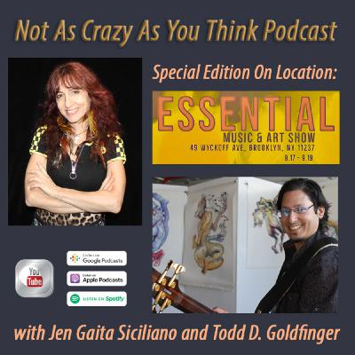 Special Edition On Location: 2021 Essential Music and Art Show in Bushwick with Jen Gaita Siciliano and Todd D. Goldfinger (S2, E24)