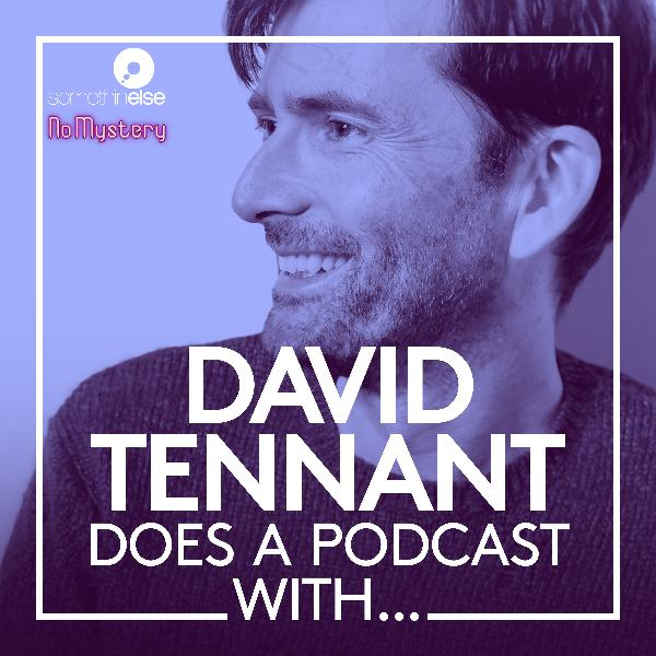 David Tennant Does a Podcast With...