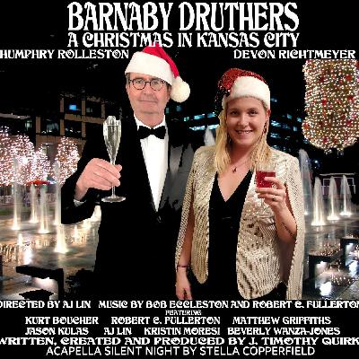 Episode 3.45 Barnaby Druthers: Christmas in Kansas City