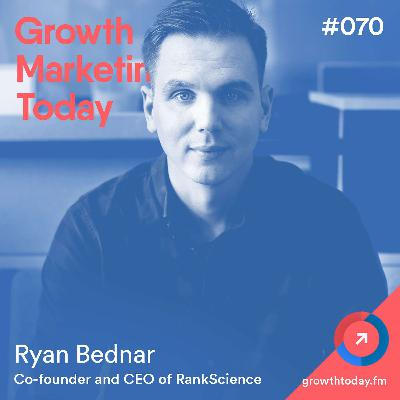 How A/B Testing SEO Resulted in 57% Increase in Organic Traffic with Ryan Bednar, CEO of RankScience (GMT070)