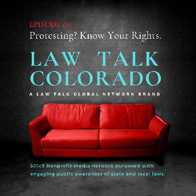 010. Protesting in Colorado? Know Your Rights