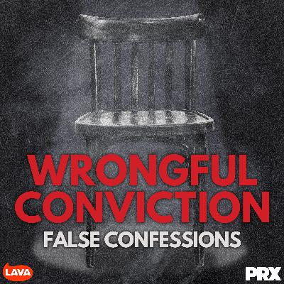 Wrongful Conviction: False Confessions - Peter Reilly
