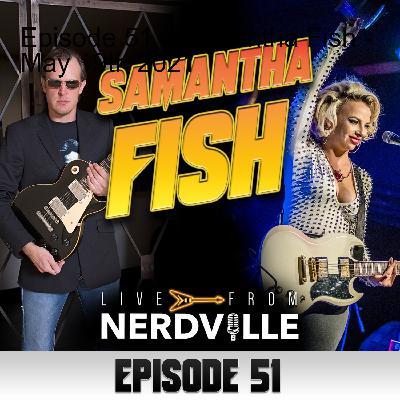 Episode 51 - Samantha Fish - May 19th 2021