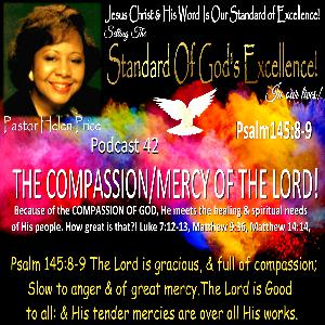 Pastor Helen Price-Podcast 42 -The Compassion/Mercy of God