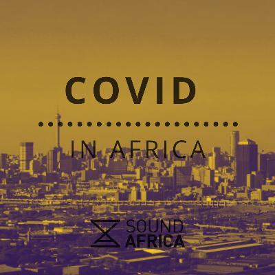 Covid In Africa Episode 7