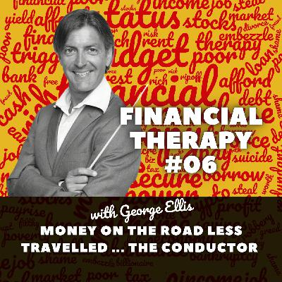Money on the Road Less Travelled ... the Conductor / Composer