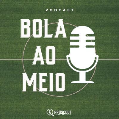 #1 Bola ao Meio   Análise clássico FC Porto x Braga e dérbi Sporting x Benfica
