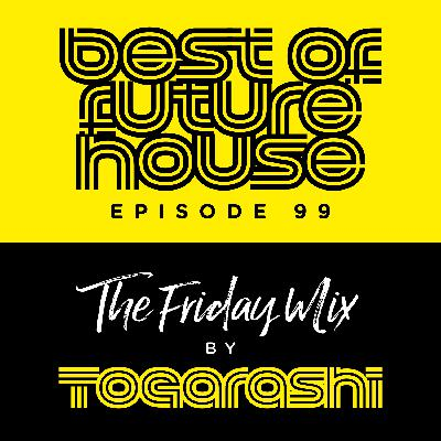 #99 Best of Future House