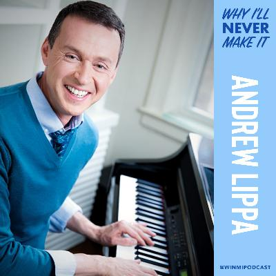 Andrew Lippa - Composer and Lyricist on Being a Big Fish in a Little Broadway Pond