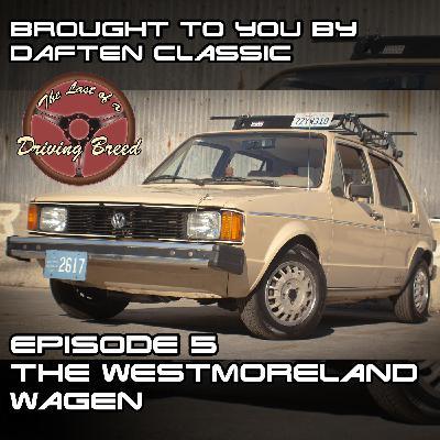 The Westmoreland Wagen [Tony Seize]