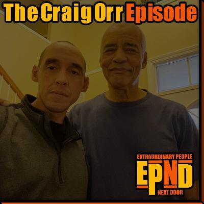 Season 1.08 - The Craig Orr Episode
