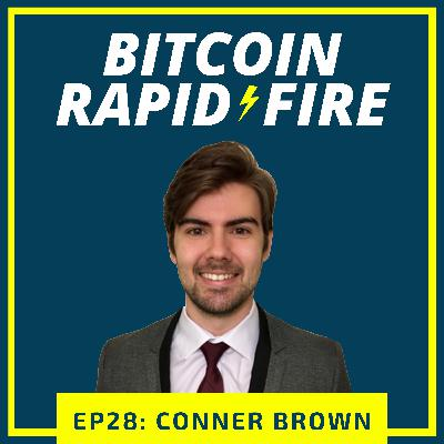 Conner Brown: Helping Bitcoin Critics Understand Why They're Wrong