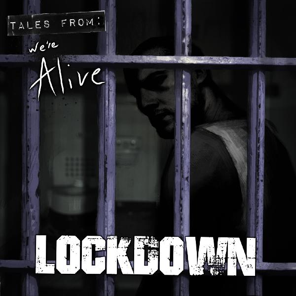 We're Alive:Lockdown Promo
