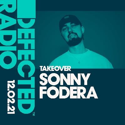Defected Radio Show: Sonny Fodera Takeover - 12.02.21