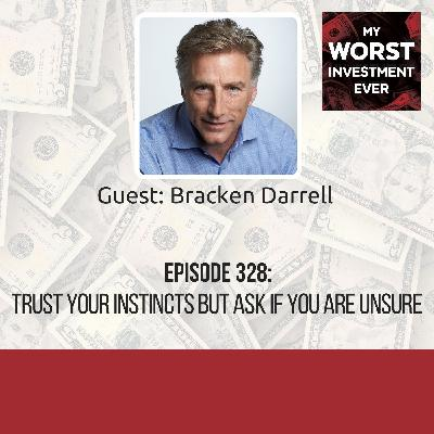 Bracken Darrell – Trust Your Instincts but Ask If You Are Unsure