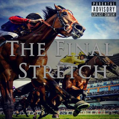 Episode 112: The Final Stretch
