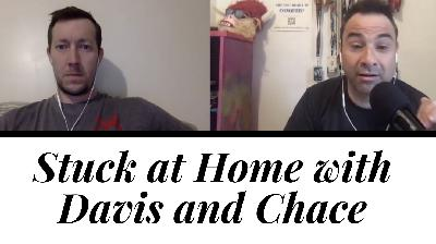Stuck At Home - Week 2 || Obstacle Discourse with Davis and Chace