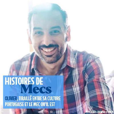 Olivier, tiraillé entre sa culture portugaise et le mec qu'il est