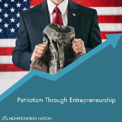 Patriotism Through Entrepreneurship
