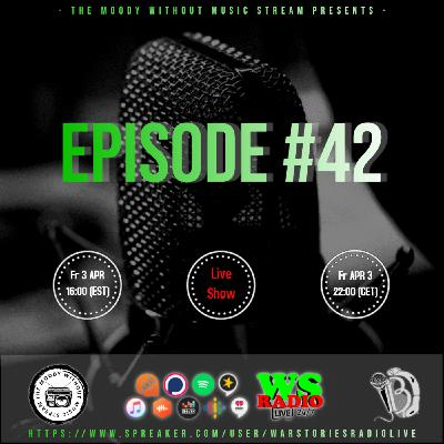 The Moody Without Music Stream EP42 hosted by IBJ #WSRL