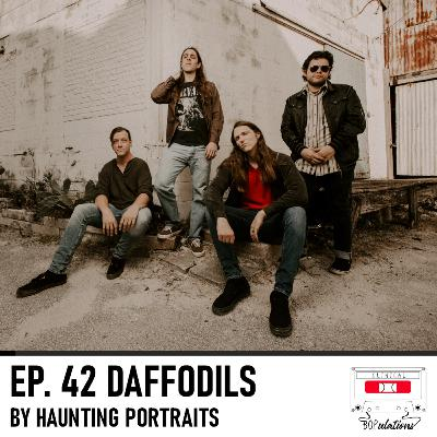 Episode 42: Daffodils by Haunting Portraits