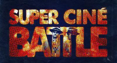 Super Ciné Battle 123 : Affronter José Garcia