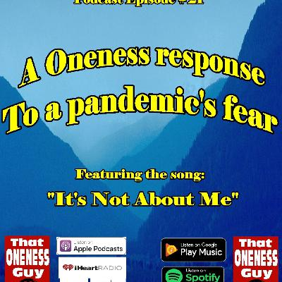 A Oneness response to a Pandemic's fear