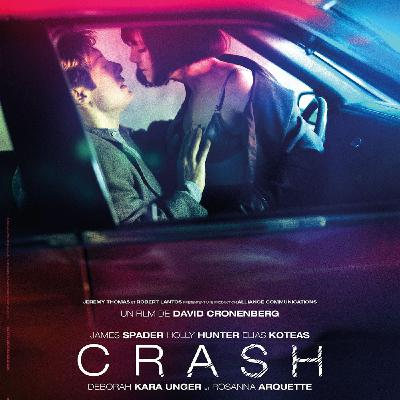Critique du Film CRASH | David Cronenberg