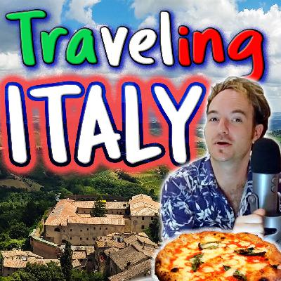 E15: Traveling the South of Italy (Conversation with Fritz) (Intermediate English)