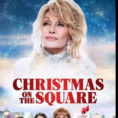 Episode 211 - Dolly Parton's Christmas on the Square