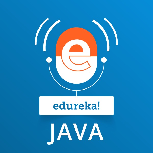 Learn JAVA with Edureka:edureka!