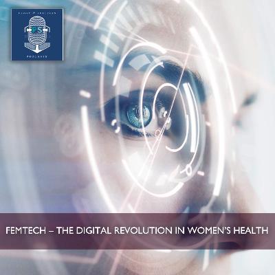 Femtech - The Digital Revolution in Women's Health