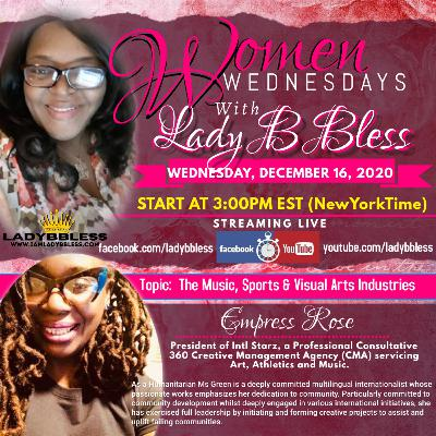 #20 December 16, 2020 - (Empress Rose) Women Wednesdays