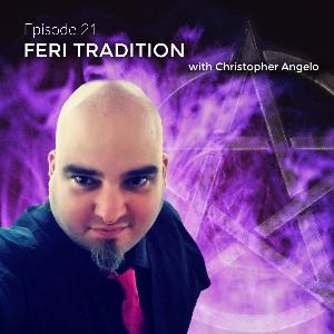 Feri Tradition with Christopher Angelo