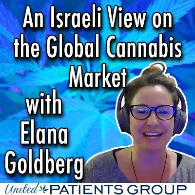 Elana Goldberg - An Israeli View on the Global Cannabis Market