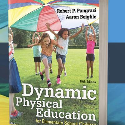 Dynamic Physical Education With Dr. Bob Pangrazi and Dr. Aaron Beighle