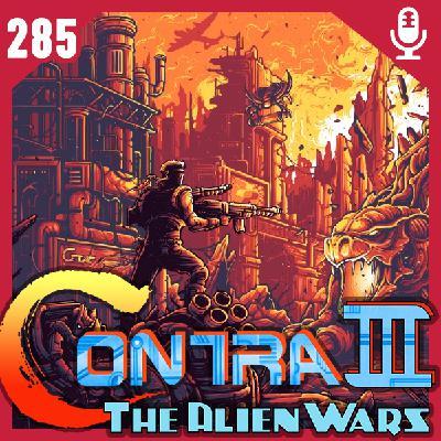 Fliperama de Boteco #285 – Contra III: The Alien Wars