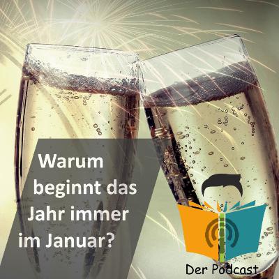 Warum beginnt das Jahr eigentlich immer am 1. Januar? - IstDasFakt?! Wissen