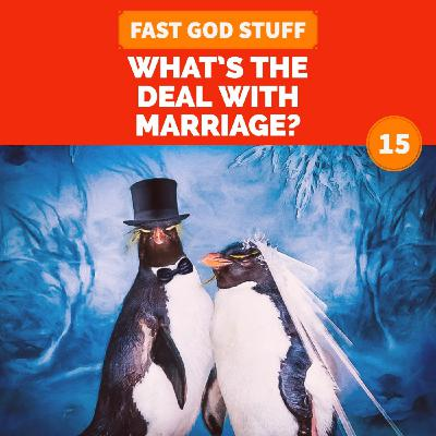What's the Deal with Marriage?