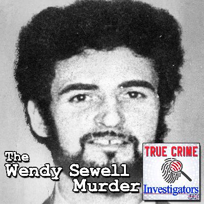 Episode 3: The Wendy Sewell Murder – The Yorkshire Ripper