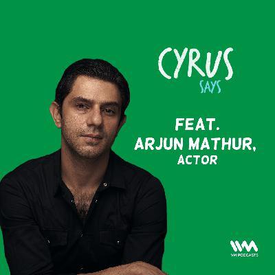Ep. 576: feat. Arjun Mathur