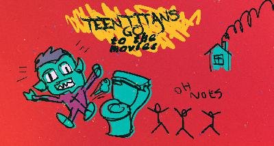 Episode 87 - Teen Titans Go! To the Movies: CJ's Leap