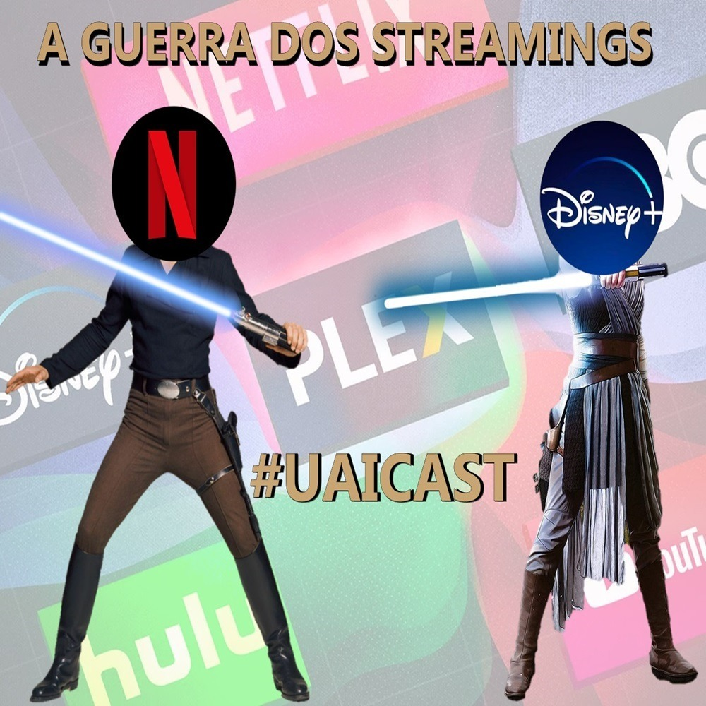 UaiCast - A guerra dos streamings