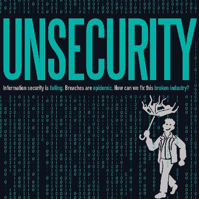 UNSECURITY Episode 131: Chris Roberts, A Fascinating Path, and Teachings From It