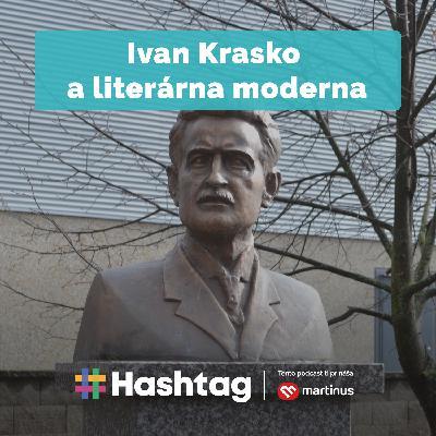 #Literatúra - Ivan Krasko a literárna moderna