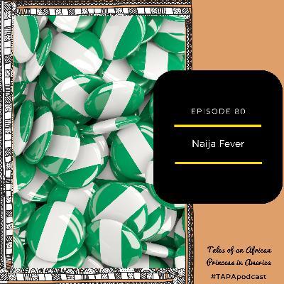 Naija Fever