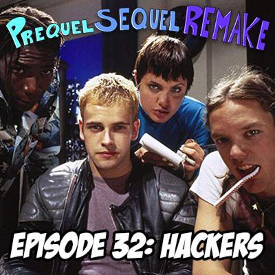 Episode 32: Hackers