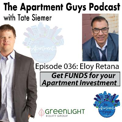 Episode 036: Eloy Retana-How the Search for Multi-Family Led to Mobile Home Parks