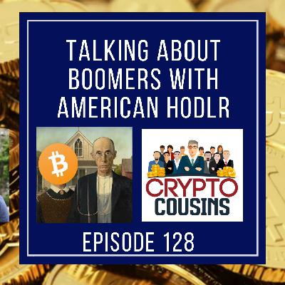 Gary and American Hodl Talk About Baby Boomers