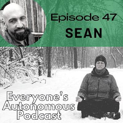 Episode 47: Sean